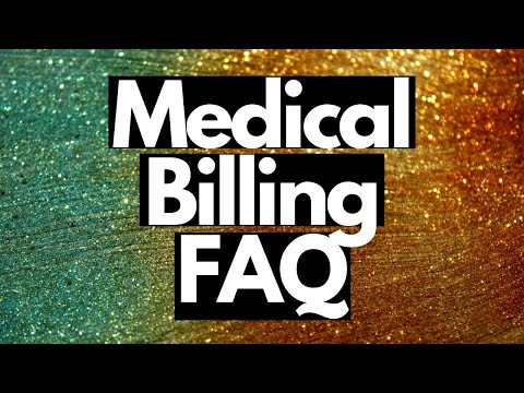 MEDICAL BILLING FAQ FREQUENTLY ASKED QUESTIONS   MEDICAL CODING WITH BLEU   HIM FIELD