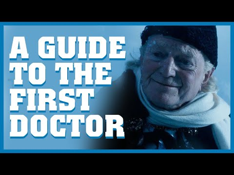 A Guide To The First Doctor | Doctor Who