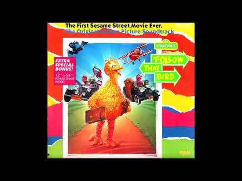 Sesame Street Presents: Follow That Bird! soundtrack