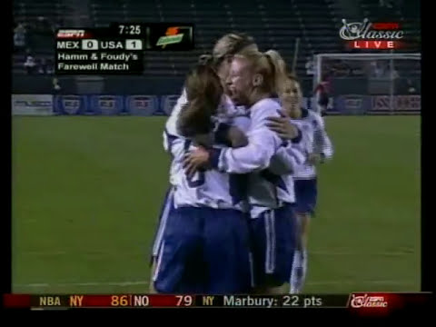 2004 USWNT v MEX Last game for Foudy, Hamm, Fawcett