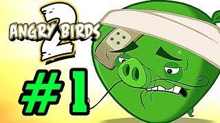 ANGRY BIRDS 2 - Đánh Bại Lợn Đầu Bếp Tập 1