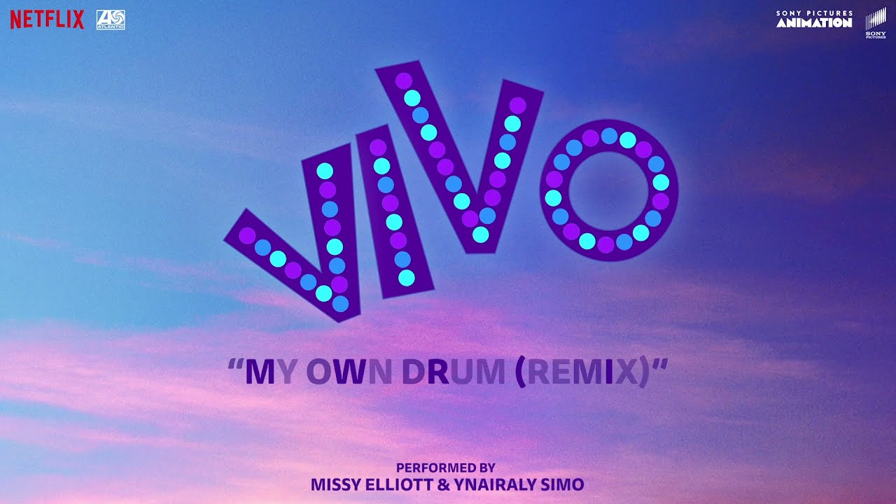 """Ynairaly Simo - My Own Drum (Remix) [with Missy Elliott] [From the Motion Picture """"Vivo""""]"""