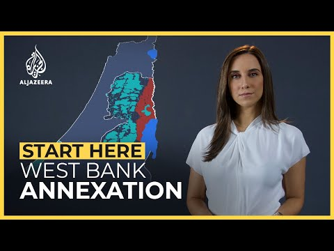 Why does Israel want to annex the West Bank? | Start Here
