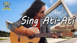 Memed MJ - Sing Ati Ati [OFFICIAL]