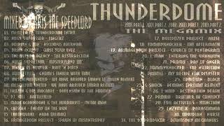Thunderdome The Megamix mixed by Kris the Speedlord