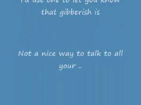 Gibberish (lyrics) - Relient K