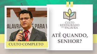 RESTAURADO PELA PALAVRA 20H | Rev. Alberto de Lima | Igreja Presbiteriana de Pinheiros | IPP TV
