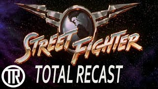 Total Recast: Street Fighter (1994)