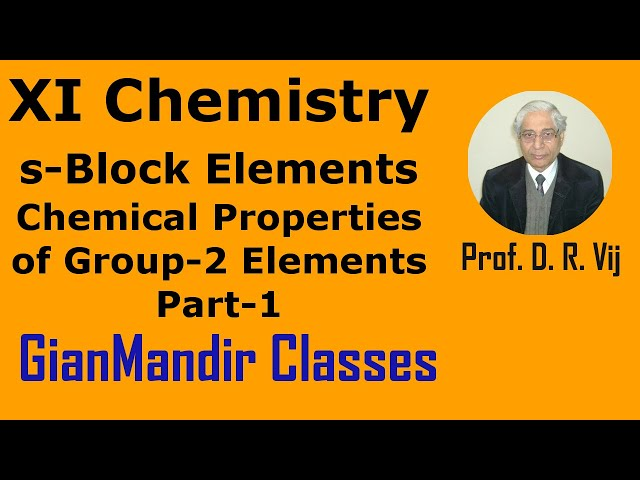 XI Chemistry - S-Block Elements - Chemical Properties of Group-2 Elements Part-1 by Ruchi Mam