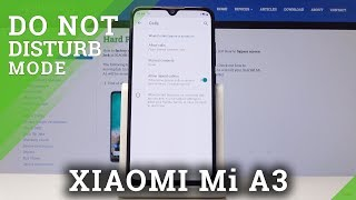 How to Activate Do Not Disturb Mode in XIAOMI Mi A3 - Mute Sounds