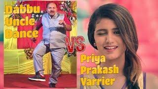 Dabbu Uncle New Dance Vs Priya Prakash Varrier | Sanjeev Srivastava Dance | Phuphaji | Funny