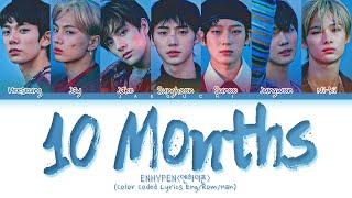 Download lagu ENHYPEN '10 Months' Lyrics (엔하이픈 10 Months 가사) (Color Coded Lyrics)