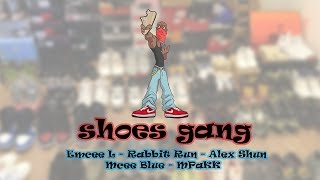 Shoes gang - Shoeboiz | Anh Em Rap Official
