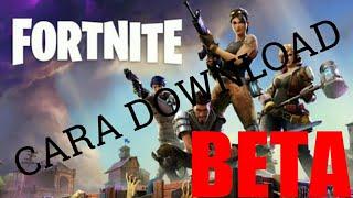 Cara Download Fortnite (BETA)