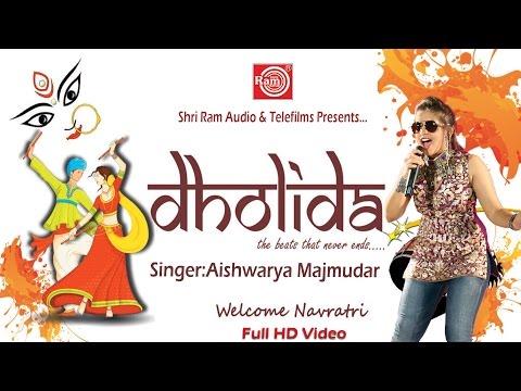 Superhit Navratri Garba | Dholida Dhol Dhimo Vagad Na | Nonstop 2017 | Aishwarya Majmudar