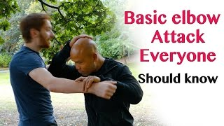 Basic elbow attack everyone should know – wing chun