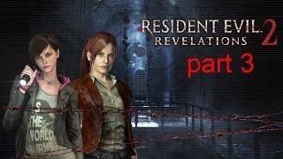 Resident Evil Revelations 2 Episode 1 - (Penal Colony ) Part 3