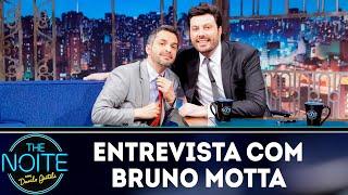 Entrevista com Bruno Motta   The Noite (19/10/18)