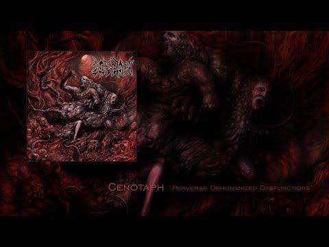 "Cenotaph ""Perverse Dehumanized Dysfunctions"" Full Album"