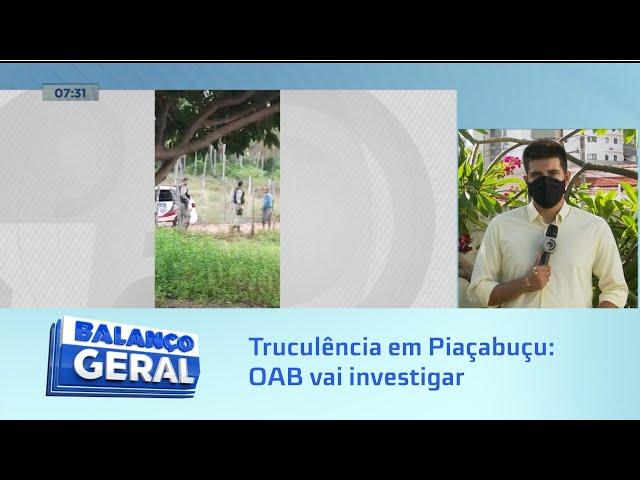 Truculência em Piaçabuçu: Comissão de Direitos Humanos da OAB vai acompanhar investigações
