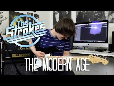 The Modern Age - The Strokes Cover
