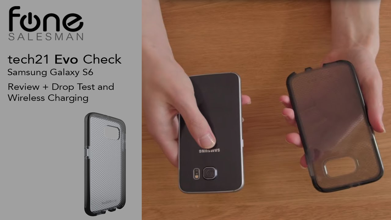 pretty nice ab2a9 d38d5 Review: Tech21 Evo Check Cover for Samsung Galaxy S6 & Drop Test & Wireless  Charging - fonesalesman
