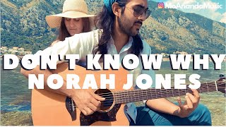 Don't Know Why | MoAnanda (Norah Jones cover)