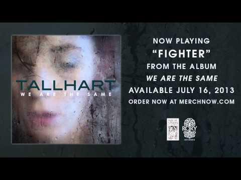 "Tallhart ""Fighter"" Official Stream"