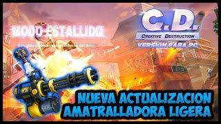 CREATIVE DESTRUCTION: Nueva Actualizacion, Wins Con La Ametralladora Ligera  - CERO TOXICIDAD