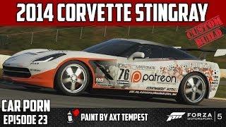 Forza 5 - Custom Corvette Stingray Build - Car Porn Episode 23