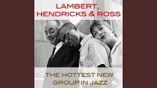 All Too Soon · Lambert, Hendricks, Ross The Hottest New Group in Ja...