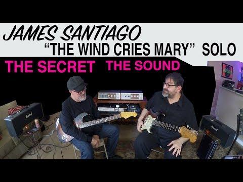 "Hendrix | ""The Wind Cries Mary"" SOLO SOUND | Tim Pierce | James Santiago I OX"
