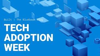 Construction Embraces Technology Adoption