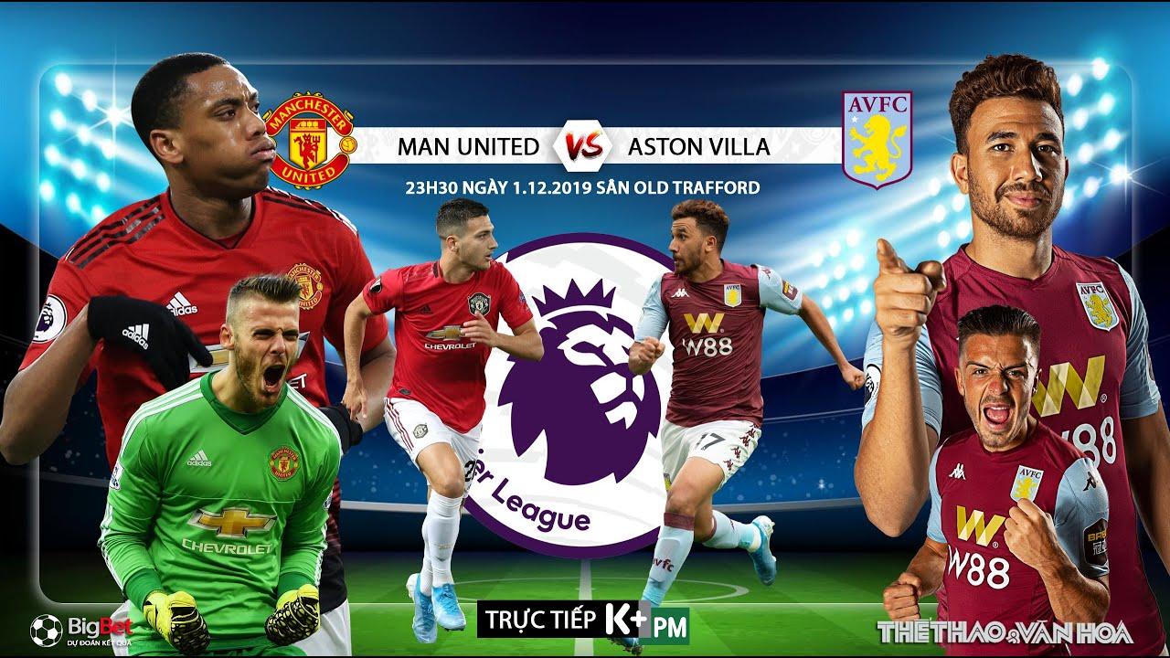 [TRỰC TIẾP] MU vs Aston Villa (23h30 ngày 1/12). Vòng 14 giải Ngoại hạng Anh. Trực tiếp K+PM