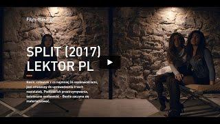 Split Cały film Lektor PL - Gdzie oglądać Online 2017 'Cda'