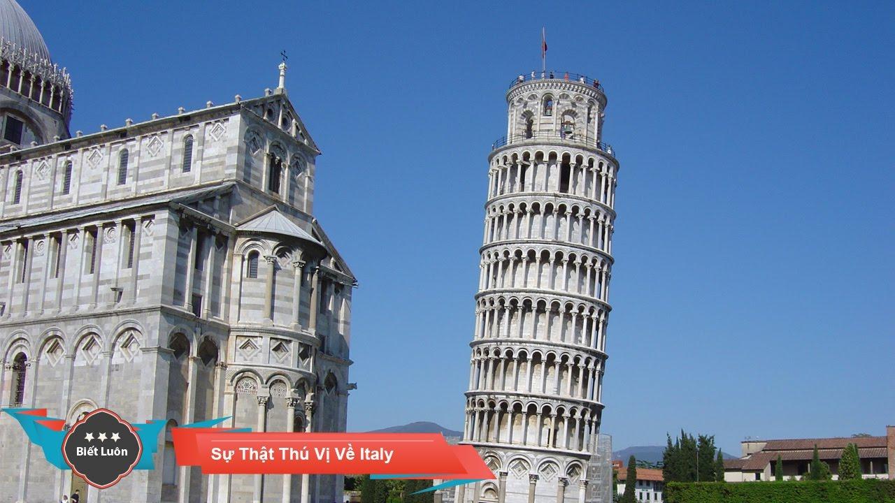 Những Sự Thật Thú Vị Về Đất Nước Italy (Ý)