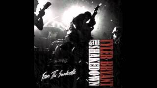 """""""Shackles"""" - Tyler Bryant & the Shakedown"""