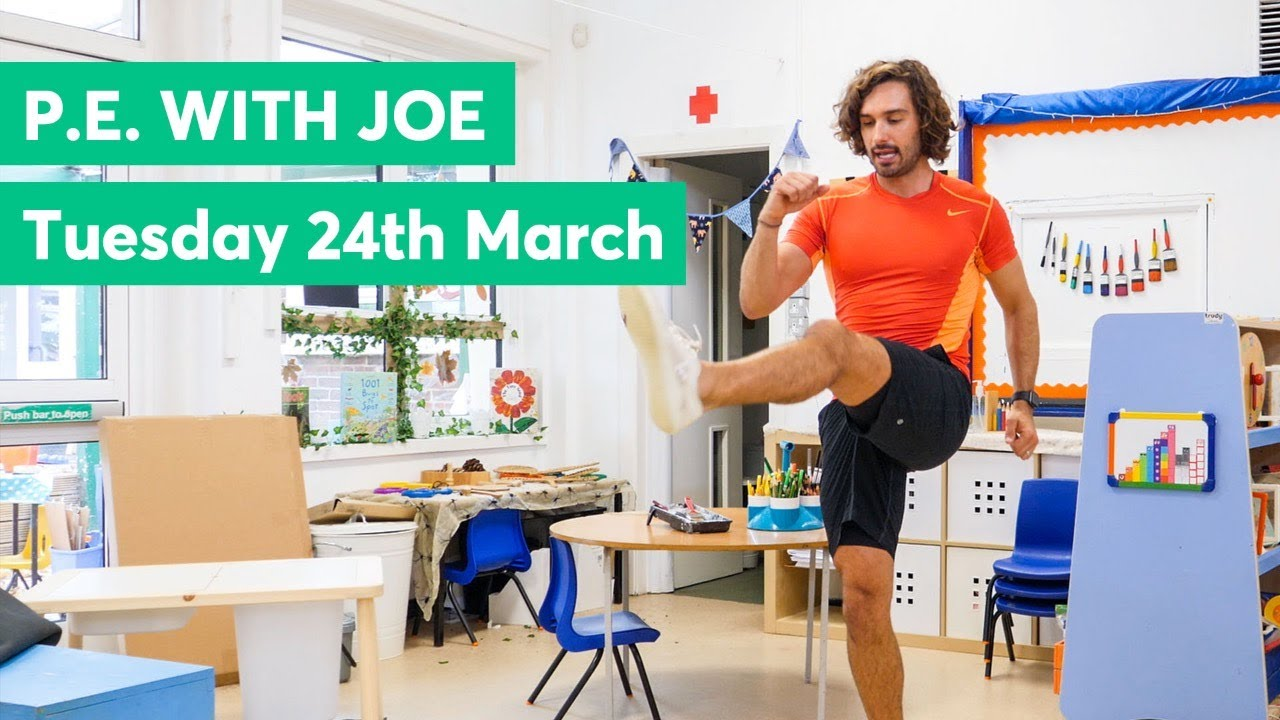 P.E. With Joe (Tuesday 24th March 2020)
