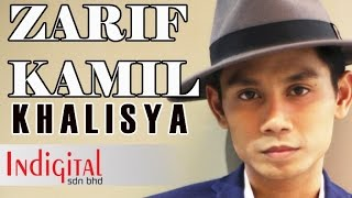 Zarif Kamil - Khalisya (Official Lyric Video)
