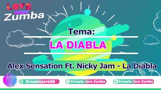 Alex Sensation, Nicky Jam - La Diabla  Coreografía  Zumba