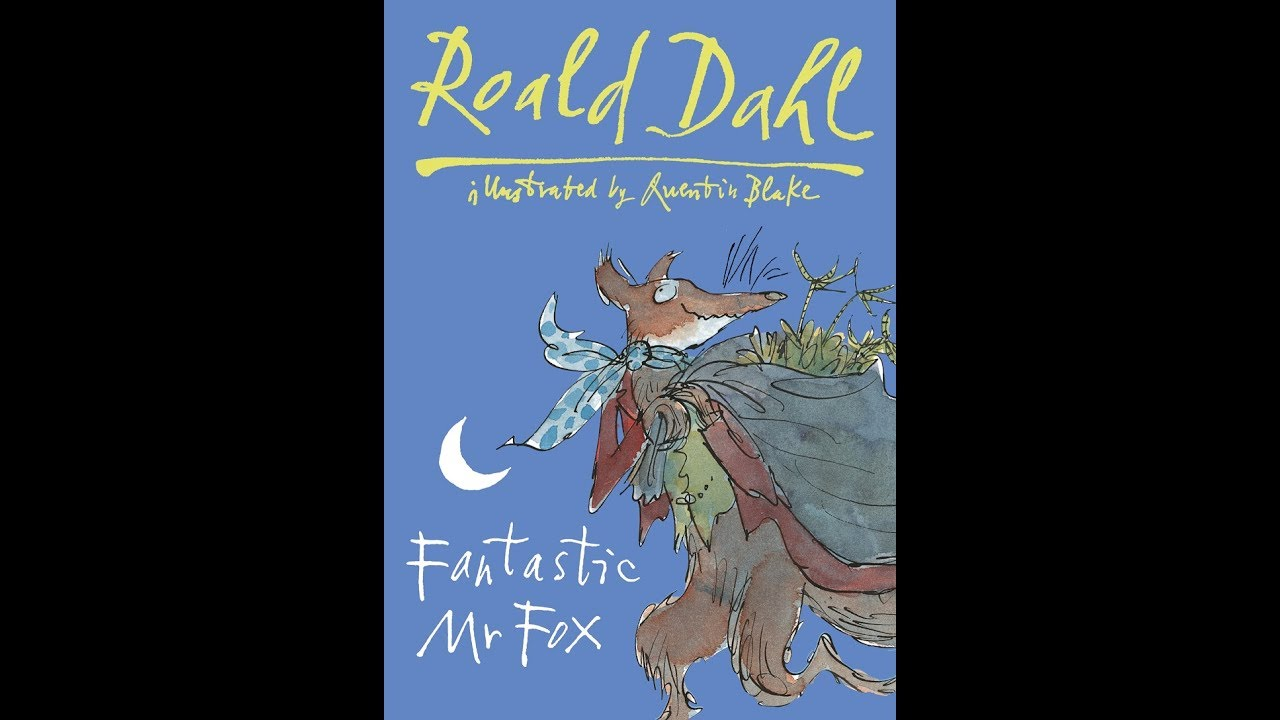 Fantastic Mr Fox Chapters 1 5 Youtube