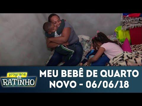 Meu Bebê De Quarto Novo - Completo | Programa Do Ratinho (06/06/2018)