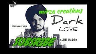 Dark love   Sidhu moosewala   New Punjabi Whatsapp Status