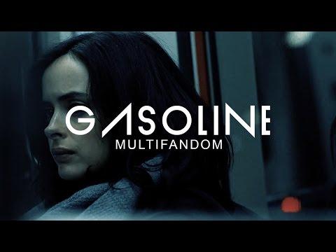Gasoline || Multifandom