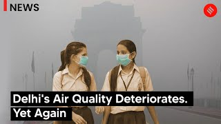 Delhi's Air Quality Deteriorates Yet Again | Delhi AQI fallen in Poor Category