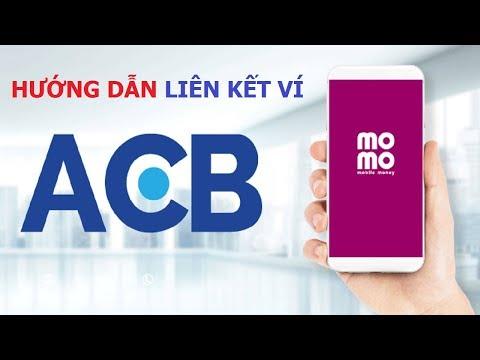 Hướng dẫn liên kết ví MoMo với ngân hàng ACB