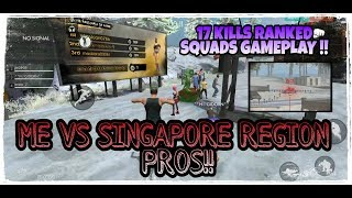 17 KILLS RANKED SQUADS GAMEPLAY IN SINGAPORE REGION !! Free Fire Battlegrounds !!