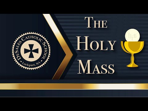 Special Mass for DeSales Catholic School: Wed  Oct  21, 2020