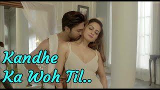Kandhe Ka Woh Til | Sachet Tandon | Manan Bhardwaj | Kumaar | Lyrics | Latest Romantic Songs 2020