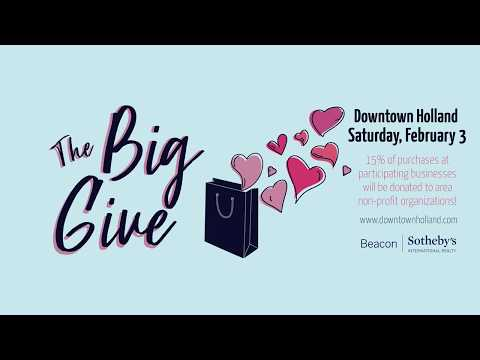 The Big Give - Downtown Holland
